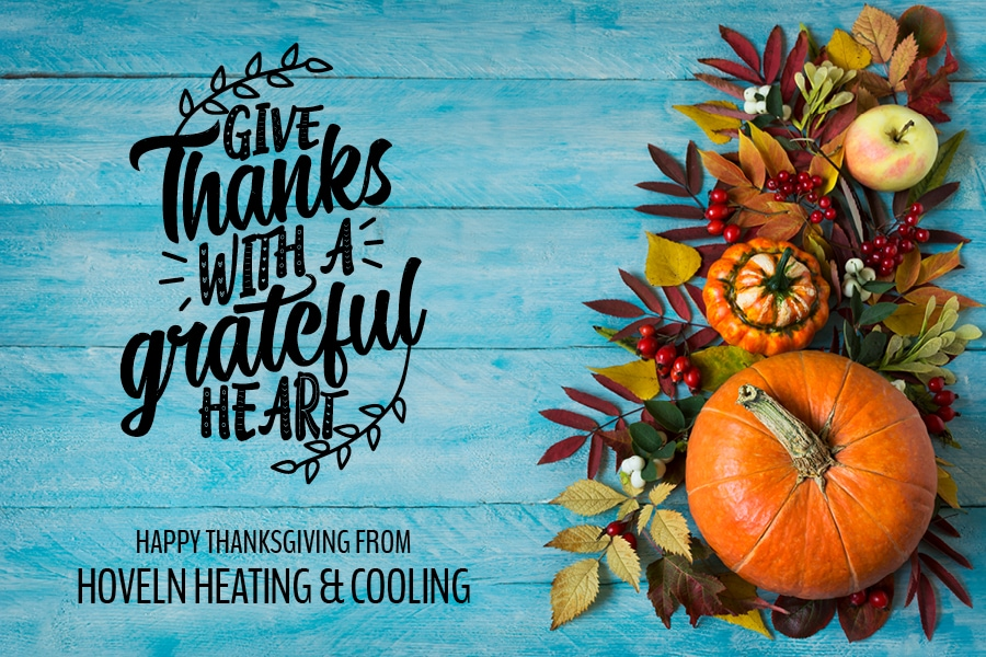 happy Thanksgiving from Hoveln Heating & Cooling